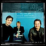Booth Brothers The Blind Man Saw It All