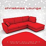 David Arkenstone Christmas Lounge