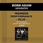 Newsboys Premiere Performance Plus: Born Again
