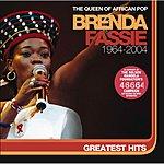 Brenda Fassie Greatest Hits 1964-2004