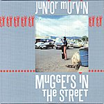 Junior Murvin Muggers In The Street
