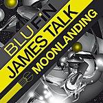 James Talk Moonlanding