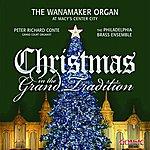 The Philadelphia Brass Ensemble Christmas In The Grand Tradition