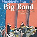 Erskine Hawkins & His Orchestra Big Band: Swingin' Through The Night (Bluebird's Best Series)