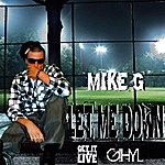 Mike G. Let Me Down (Feat. B.A.)