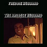Freddie Hubbard The Baddest Hubbard