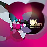 Max Sedgley Suddenly Everything