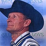 Paul Jones Greater Love