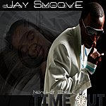 Jay Smoove Time Out (Official Club Version)