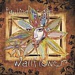 Paulina Logan Wallflower