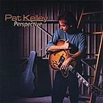 Pat Kelley Perspective