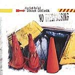 Orkaan Orkestra No Trespassing
