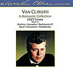 Van Cliburn A Romantic Collection / Liszt Sonata