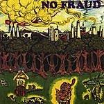 No Fraud Love & Massmurder