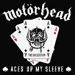 Motörhead Aces Up My Sleeve - The Collection
