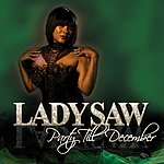 Lady Saw Party Till December - Single