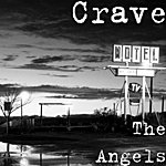 The Crave The Angels