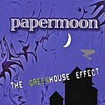 Paper Moon The Greenhouse Effect