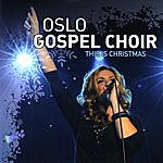 Oslo Gospel Choir This Is Christmas