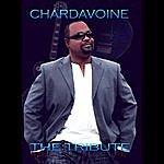 Chardavoine The Tribute