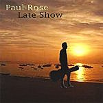 Paul Rose Band Late Show