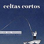 Celtas Cortos Blues Del Pescador (Fisherman's Blues)