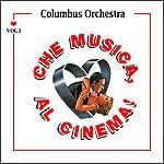 Columbus Che Musica, Al Cinema! - Vol. 1
