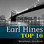 Earl Hines Earl Hines Relaxing Top 10 (Relaxation & Jazz)