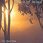 Peace Of Mind We Are One