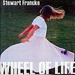 Stewart Francke Wheel Of Life