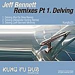 Jeff Bennett Remixes Part 1 - Delving