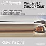 Jeff Bennett Remixes Part 3 - Carbon Coat