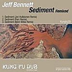 Jeff Bennett Sediment Remixed