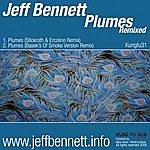 Jeff Bennett Plumes Remixed