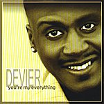 Devier You're My Everything