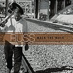 Russ Walk The Walk
