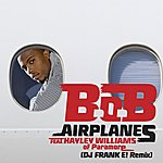 B.o.B Airplanes (Feat. Hayley Williams Of Paramore)
