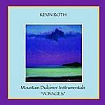 Kevin Roth Mountain Dulcimer Instrumentals (Voyages)