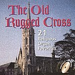 The Organ The Old Rugged Cross