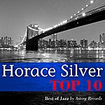 Horace Silver Horace Silver Relaxing Top 10 (Relaxation & Jazz)