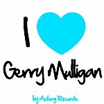 Gerry Mulligan I Love Gerry Mulligan (Jazz Masters Collection)