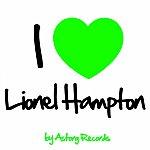 Lionel Hampton I Love Lionel Hampton (Jazz Masters Collection)