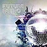 DJ Dan DJ Dan Presents Future Retro: Fascinated