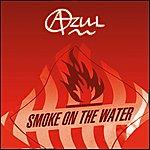Azul Smoke On The Water