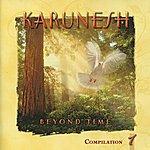 Karunesh Beyond Time