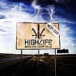 High Life Next Exit