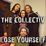 A Collectiv Lose Yourself