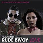 Nicky B Rude Bwoy Love (Single)