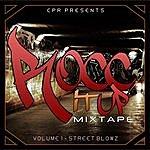 CPR Rocc It Up Mixtape Vol. 1 Street Blowz