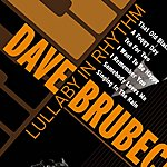 Dave Brubeck Lullaby In Rhythm